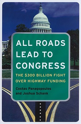 All Roads Lead To Congress By Panagopoulos, Costas/ Schank, Joshua